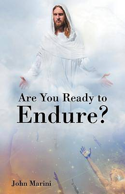 Picture of Are You Ready to Endure?