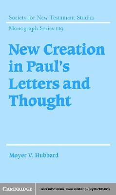New Creation in Pauls Letters and Thought [Adobe Ebook]