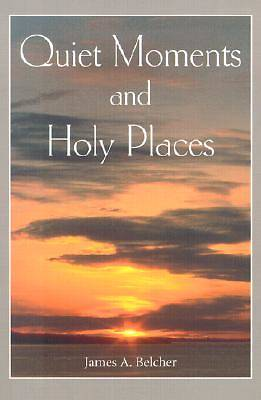 Picture of Quiet Moments and Holy Places