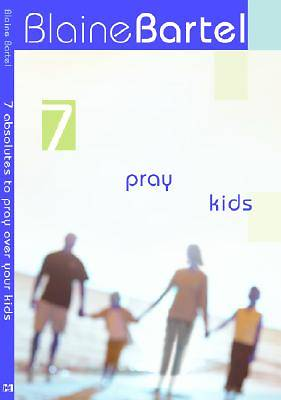 Picture of 7 Absolutes To Pray Over Your Kids [ePub Ebook]