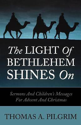 The Light of Bethlehem Shines on