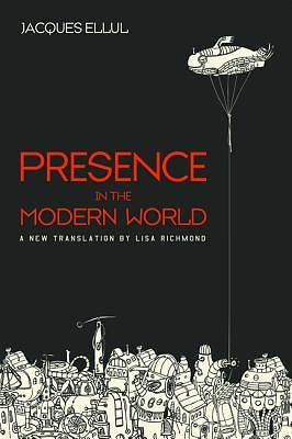 Picture of Presence in the Modern World