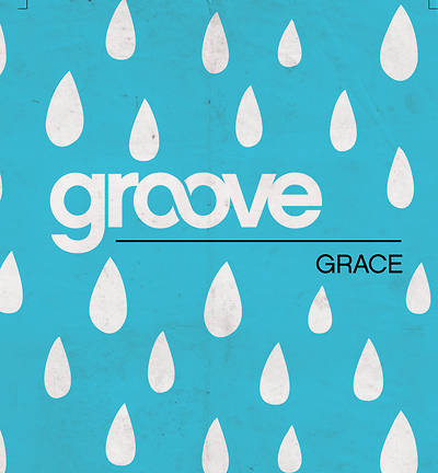 Groove: Grace Student Journal/Leader Guide Download