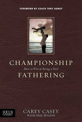 Picture of Championship Fathering