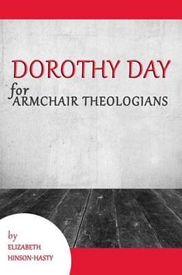 Dorothy Day for Armchair Theologians [ePub Ebook]