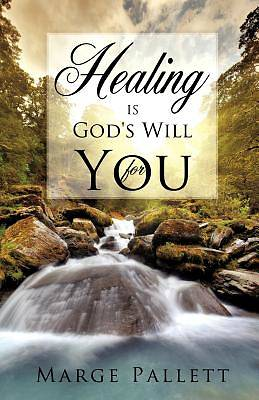 Picture of Healing Is God's Will for You