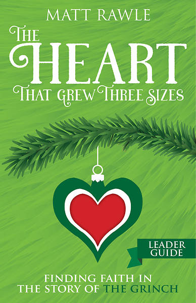 Picture of The Heart That Grew Three Sizes Leader Guide