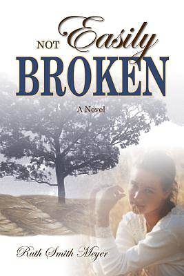 Not Easily Broken [Adobe Ebook]