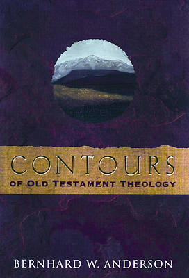 Contours of Old Testement Theology