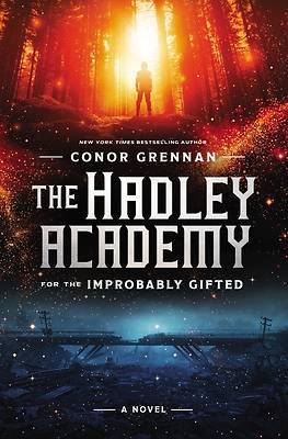 Picture of The Hadley Academy for the Improbably Gifted