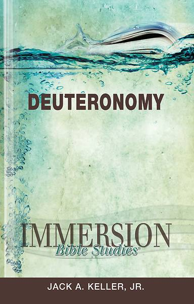 Immersion Bible Studies: Deuteronomy - eBook [ePub]