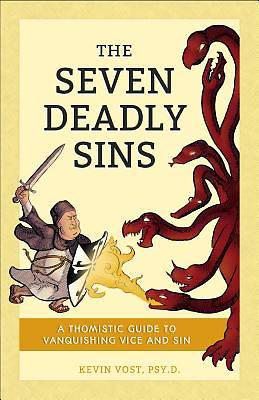 Picture of The Seven Deadly Sins (and Their Forty-Four Death-Dealing Daughters)