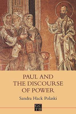 Paul and the Discourse of Power