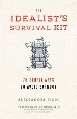 The Idealists Survival Kit