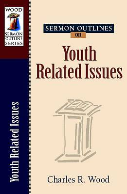 Sermon Outlines on Youth-Related Issues