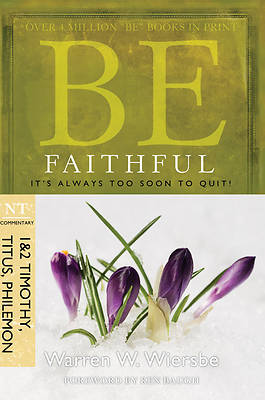 Picture of Be Faithful (1 & 2 Timothy, Titus, Philemon)