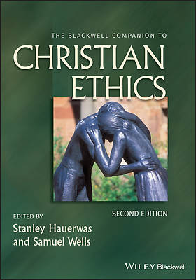 Picture of The Blackwell Companion to Christian Ethics