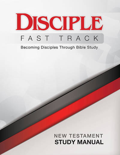 Disciple Fast Track Becoming Disciples Through Bible Study New Testament Study Manual - eBook [ePub]
