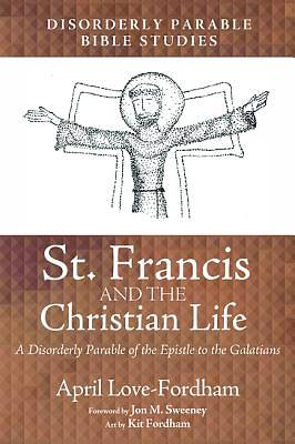 Picture of St. Francis and the Christian Life