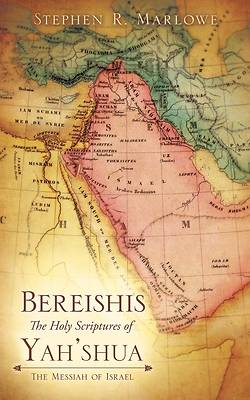 Bereishis the Holy Scriptures of Yeshua
