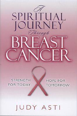 A Spiritual Journey Through Breast Cancer