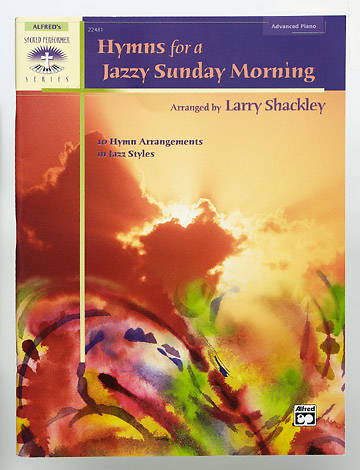 Hymns for a Jazzy Sunday Morning for Piano Solo