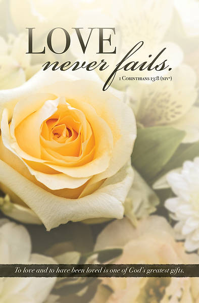 Picture of Love Never Fails Funeral Regular Size Bulletin (Pkg of 100)