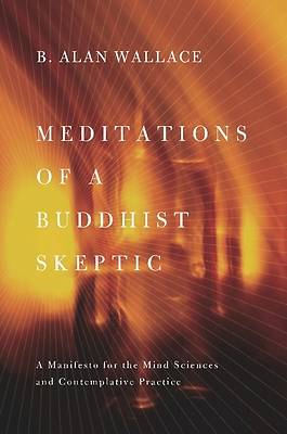 Picture of Meditations of a Buddhist Skeptic
