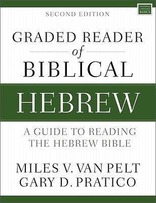 Graded Reader of Biblical Hebrew, Second Edition