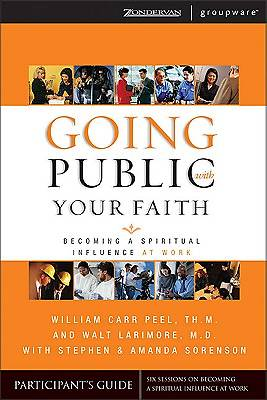 Going Public with Your Faith Participants Guide