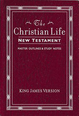 The Christian Life New Testament King James Version