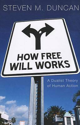 Picture of How Free Will Works