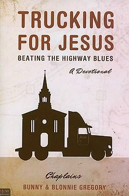 Trucking for Jesus