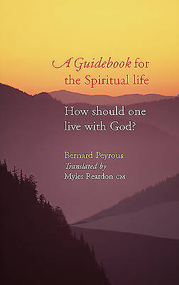A Guidebook for the Spiritual Life