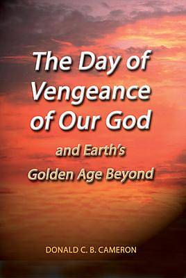 The Day of Vengeance of Our God