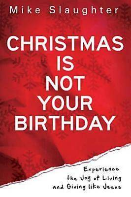 Picture of Christmas Is Not Your Birthday