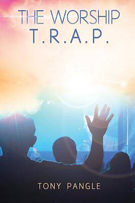 Picture of The Worship T.R.A.P.