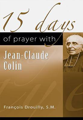 Picture of 15 Days of Prayer with Jean-Claude Collin