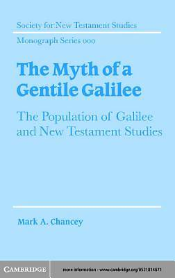 The Myth of a Gentile Galilee [Adobe Ebook]