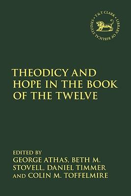 Picture of Theodicy and Hope in the Book of the Twelve