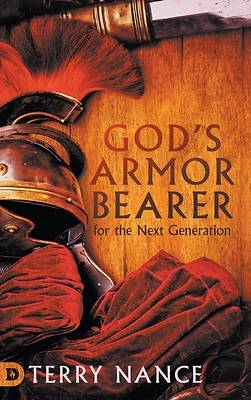 Picture of God's Armor Bearer for the Next Generation