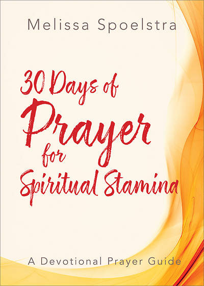 Picture of 30 Days of Prayer for Spiritual Stamina