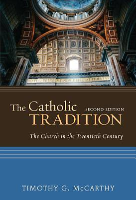The Catholic Tradition, Second Edition