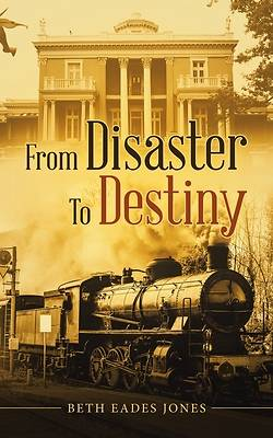 Picture of From Disaster to Destiny