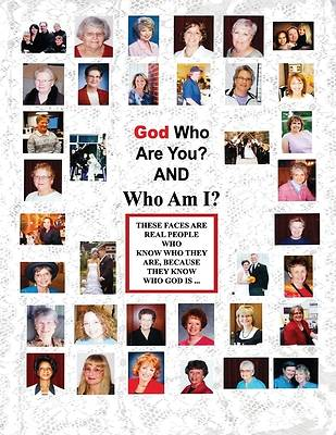 Picture of God Who Are You? And Who Am I?