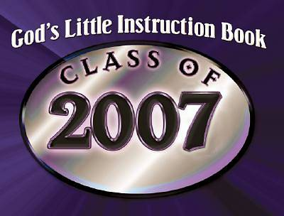 Gods Little Instruction Book for the Class of 2007