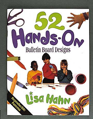 Fifty-Two Hands-On Bulletin Board Designs