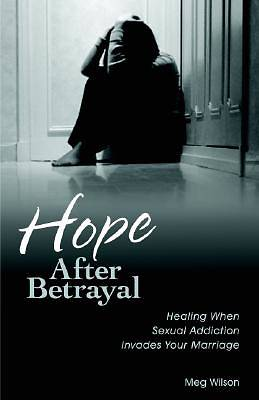 Hope After Betrayal