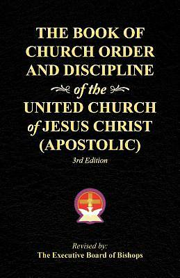 Picture of The Book of Church Order and Discipline of the United Church of Jesus Christ (Apostolic)