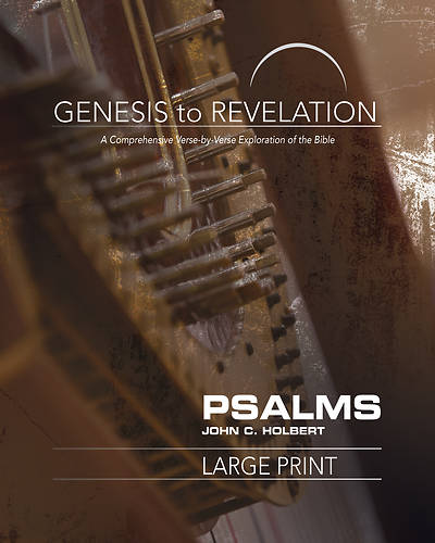 Genesis to Revelation: Psalms Participant Book [Large Print]
